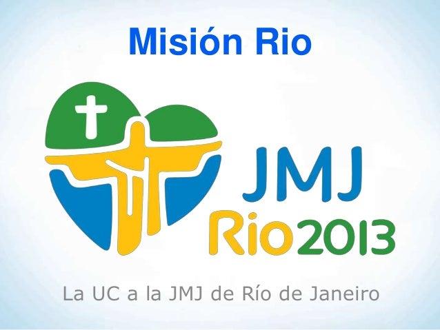 Misión RioLa UC a la JMJ de Río de Janeiro