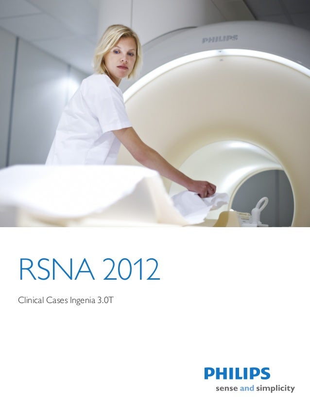 RSNA 2012Clinical Cases Ingenia 3.0T