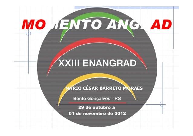 MOMENTO ANGRAD    MÁRIO CÉSAR BARRETO MORAES
