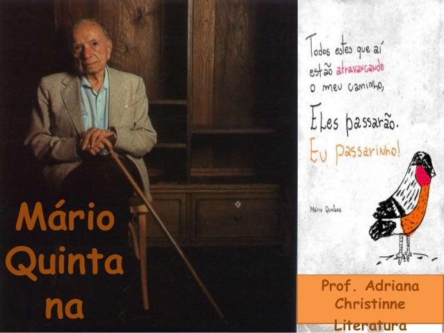 Prof. Adriana Christinne Literatura Mário Quinta na