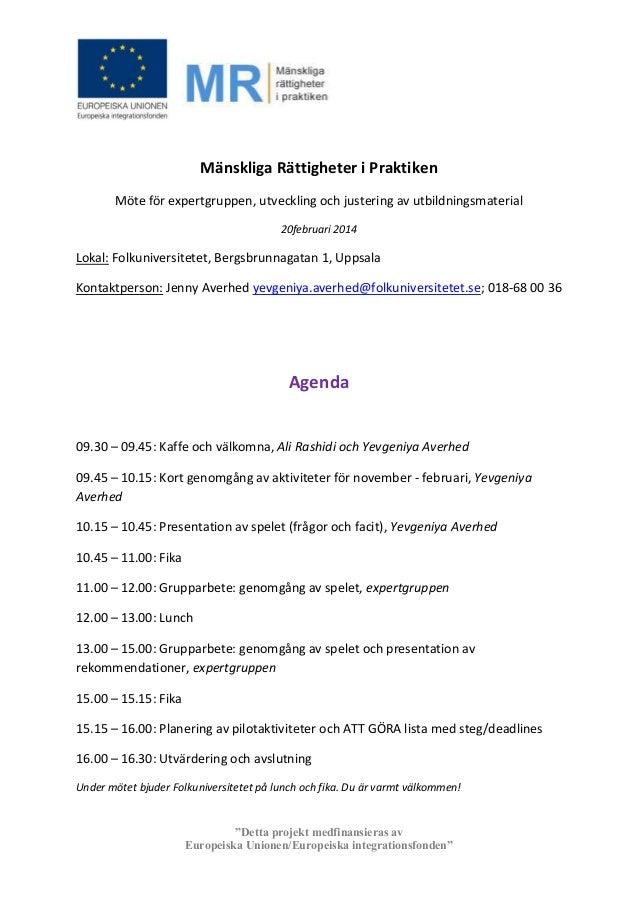 Mänskliga Rättigheter i Praktiken Möte för expertgruppen, utveckling och justering av utbildningsmaterial 20februari 2014 ...