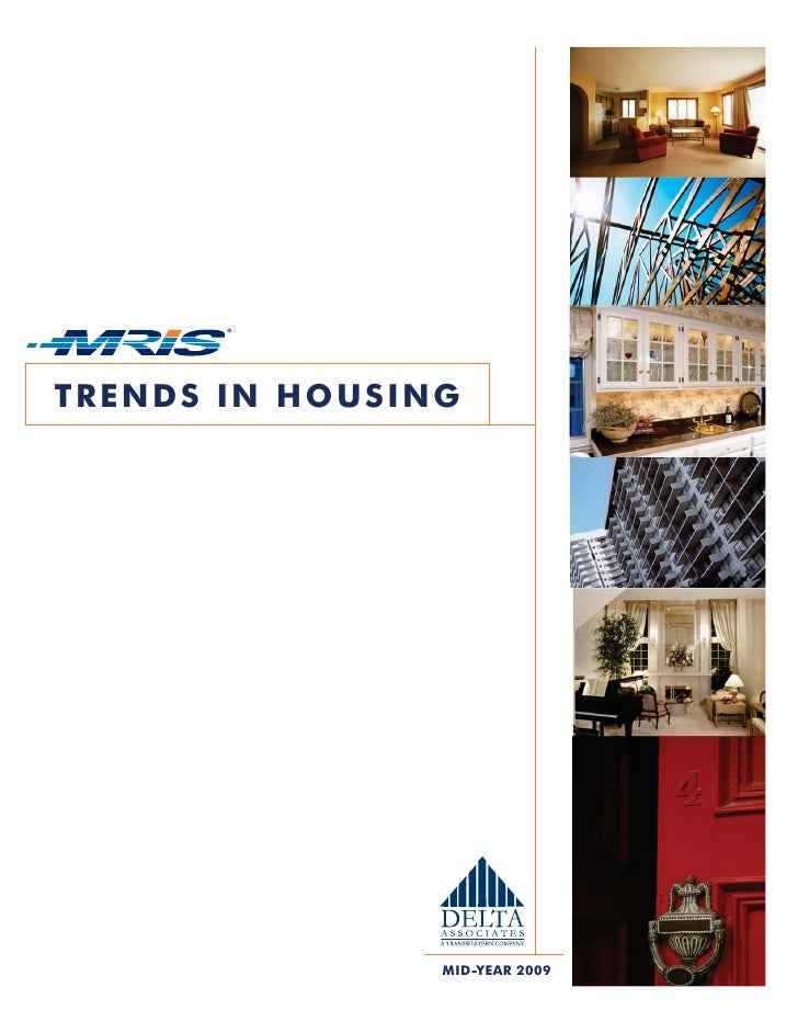 TRENDS IN HOUSING                     MID-YEAR 2009