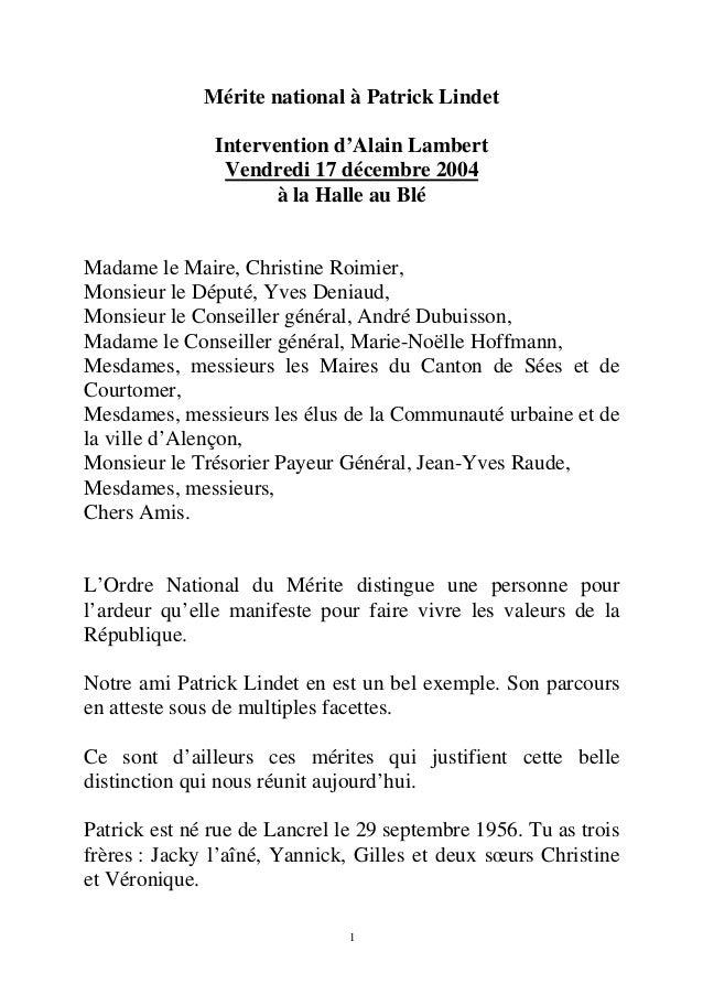 Mérite national à Patrick Lindet  Intervention d'Alain Lambert  Vendredi 17 décembre 2004  à la Halle au Blé  Madame le Ma...