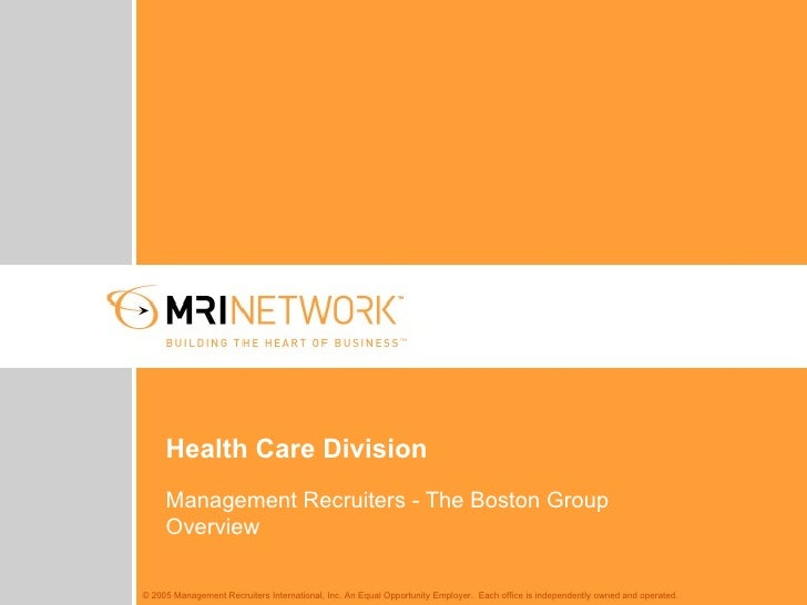Health Care Division Management Recruiters - The Boston Group Overview