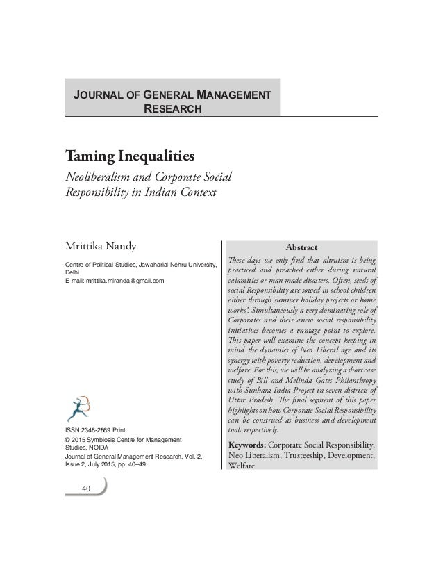 40 Journal of General Management Research Taming Inequalities Neoliberalism and Corporate Social Responsibility in Indian ...