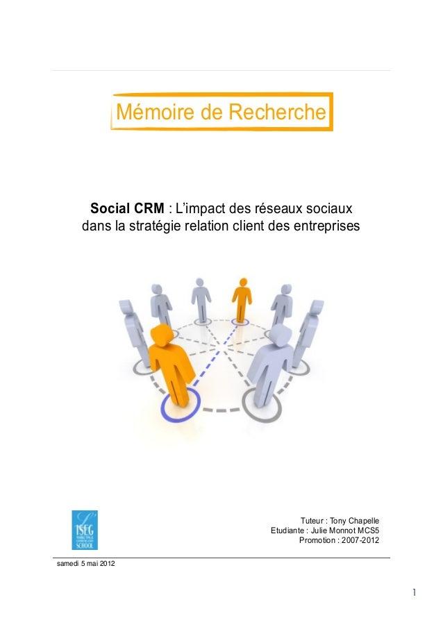 Mémoire de Recherche        Social CRM : L'impact des réseaux sociaux       dans la stratégie relation client des entrepri...