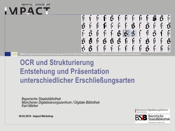 OCR und Strukturierung Entstehung und Präsentation unterschiedlicher Erschließungsarten Bayerische Staatsbibliothek Münche...