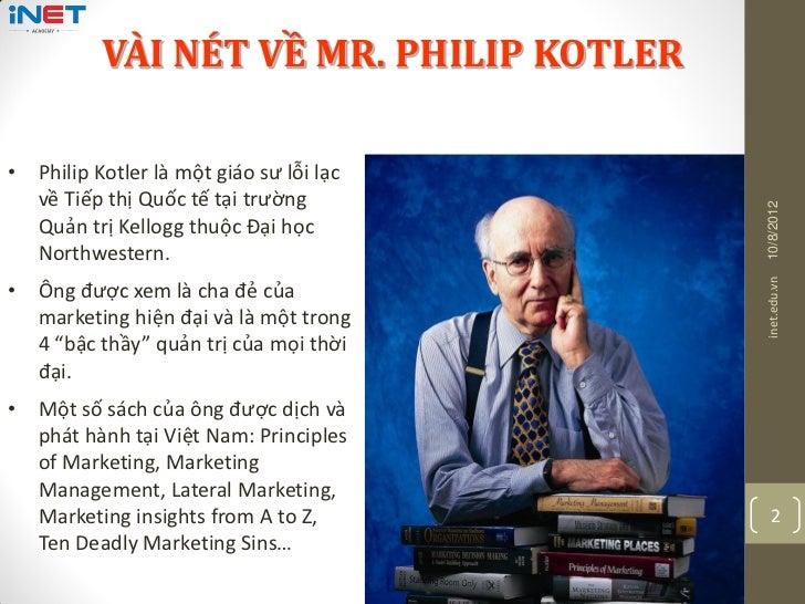 MARKETING MỚI CHO THỜI ĐẠI MỚI - PHILIP KOTLER Slide 2