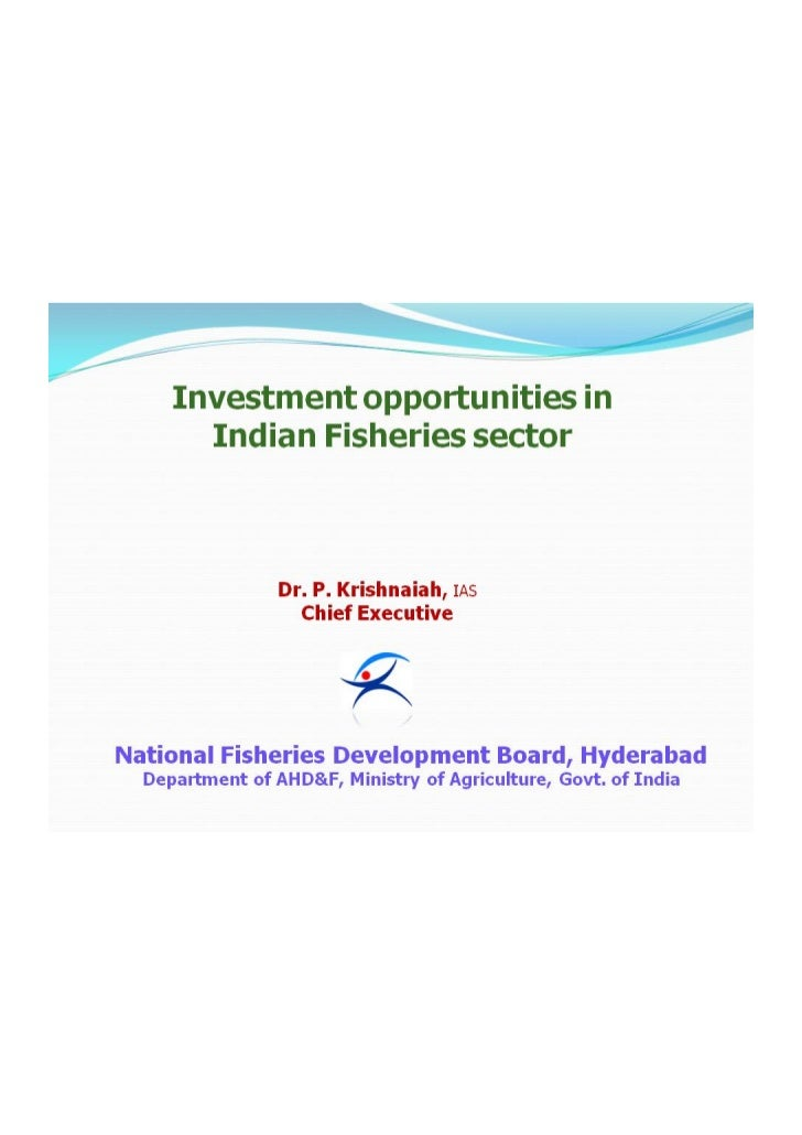 Investment opportunities in Indian fisheries sectors