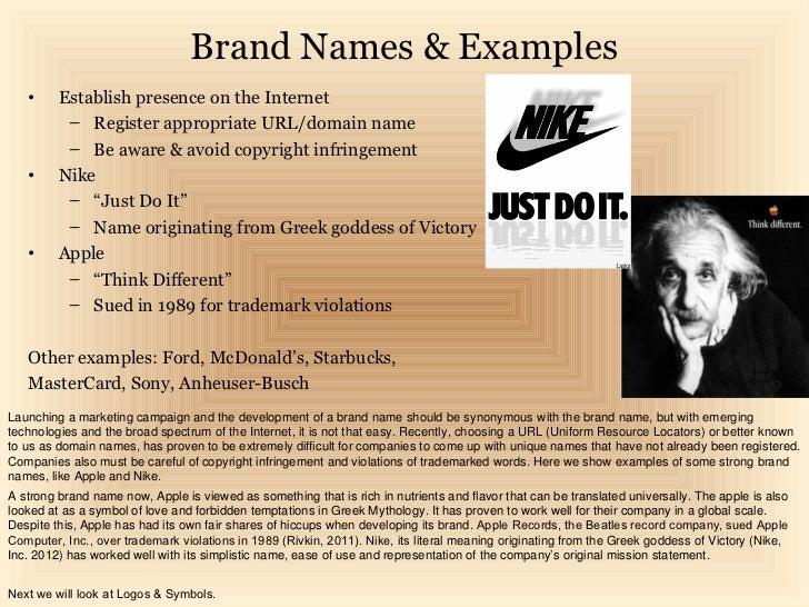 Brand Names & Examples   •     Establish presence on the Internet          – Register appropriate URL/domain name         ...