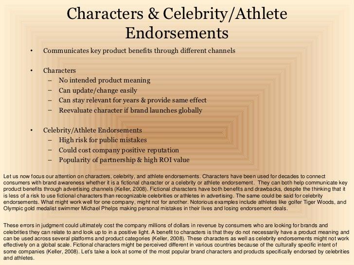 Characters & Celebrity/Athlete                                  Endorsements           •     Communicates key product bene...