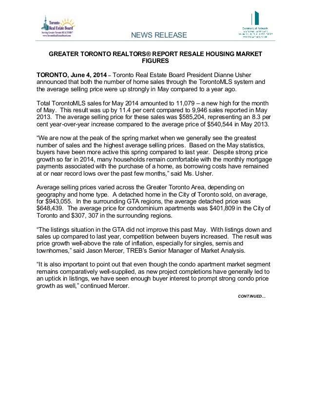 GREATER TORONTO REALTORS® REPORT RESALE HOUSING MARKET FIGURES TORONTO, June 4, 2014 – Toronto Real Estate Board President...