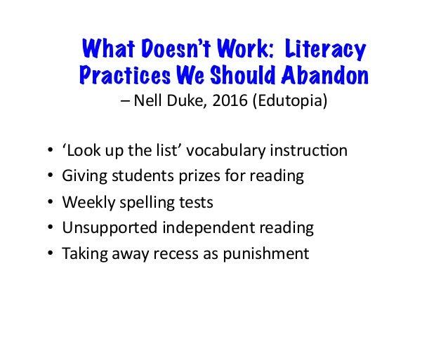 What Doesn't Work: Literacy Practices We Should Abandon –NellDuke,2016(Edutopia) • 'Lookupthelist'vocabularyins...