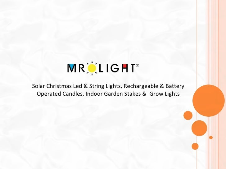 Solar Christmas Led & String Lights, Rechargeable & Battery Operated Candles, Indoor Garden Stakes &  Grow Lights
