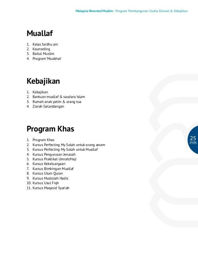 Malaysia Reverted Muslim : Program Pembangunan Usaha Da'wah & Kebajikan  Muallaf 1. 2. 3. 4.  Kelas fardhu ain Kaunsel...
