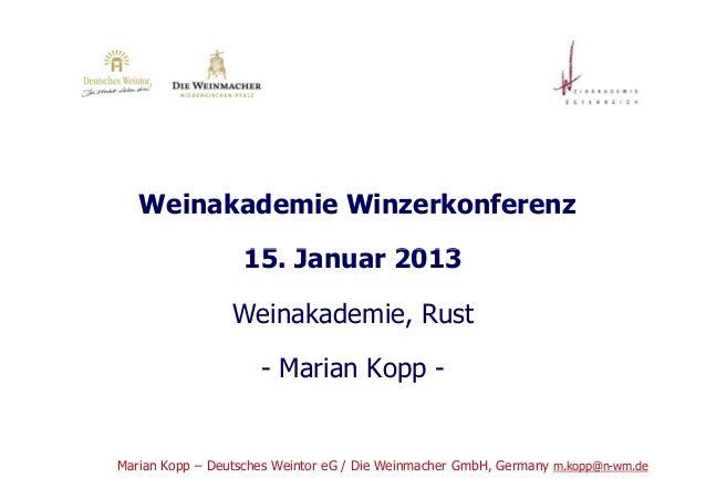 Weinakademie Winzerkonferenz                   15. Januar 2013                 Weinakademie, Rust                     - Ma...