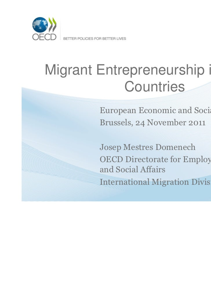 Migrant Entrepreneurship in OECD            Countries       European Economic and Social Committee       Brussels, 24 Nove...