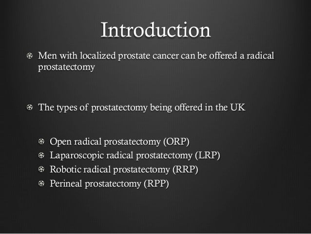 Robotic Prostatectomy The Way Forward Or Is The Jury Still Out