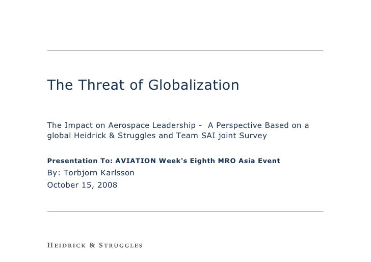 The Threat of Globalization  The Impact on Aerospace Leadership - A Perspective Based on a global Heidrick & Struggles and...
