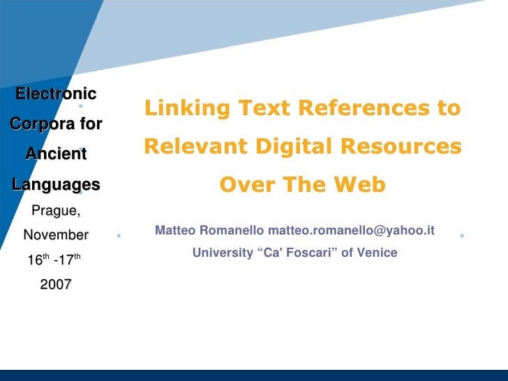 Electronic                Linking Text References to Corpora for  Ancient       Relevant Digital Resources Languages      ...