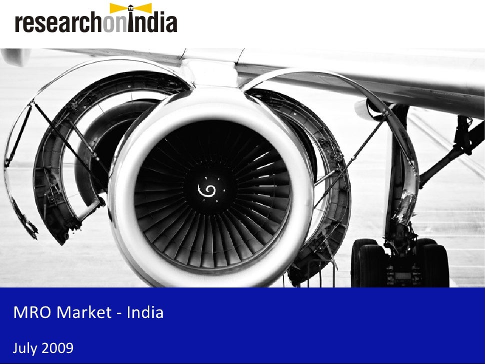 MRO Market - India July 2009