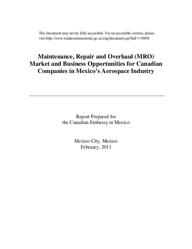 Maintenance, Repair and Overhaul (MRO)Market and Business Opportunities for CanadianCompanies in Mexico's Aerospace Indust...