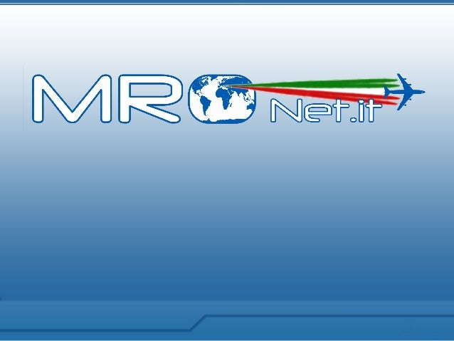 INDEXI. MRO Network ArchitectureII. Added value of MRO NetworkIII. Why the MRO Network!IV. Companies in the networkV. Cont...