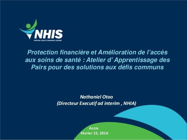 Protection financière et Amélioration de l'accès aux soins de santé : Atelier d' Apprentissage des Pairs pour des solution...