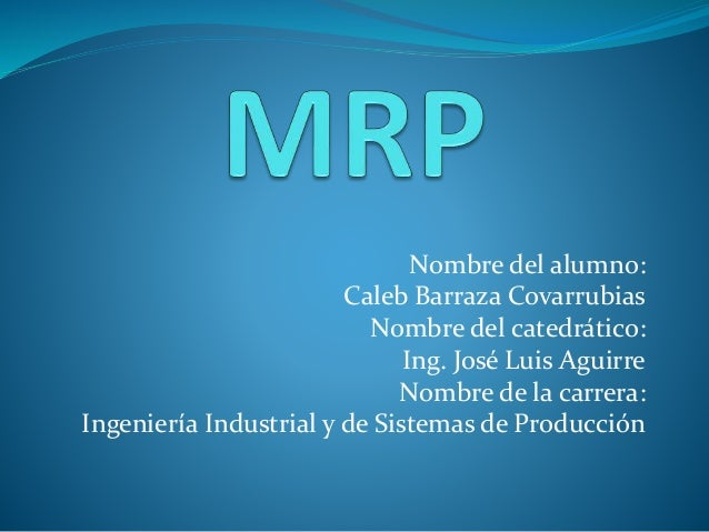 Nombre del alumno: Caleb Barraza Covarrubias Nombre del catedrático: Ing. José Luis Aguirre Nombre de la carrera: Ingenier...
