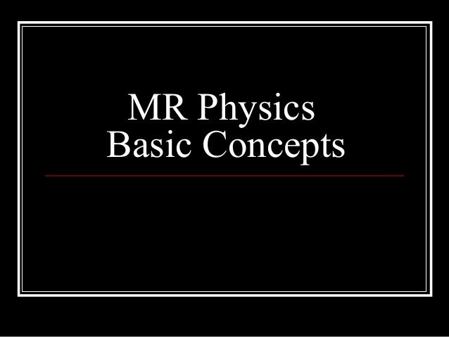 concepts of ultrasound physics Emergency ultrasound bachelorclass  physics can be intimidating and frustrating  and concepts that are easy to understand.