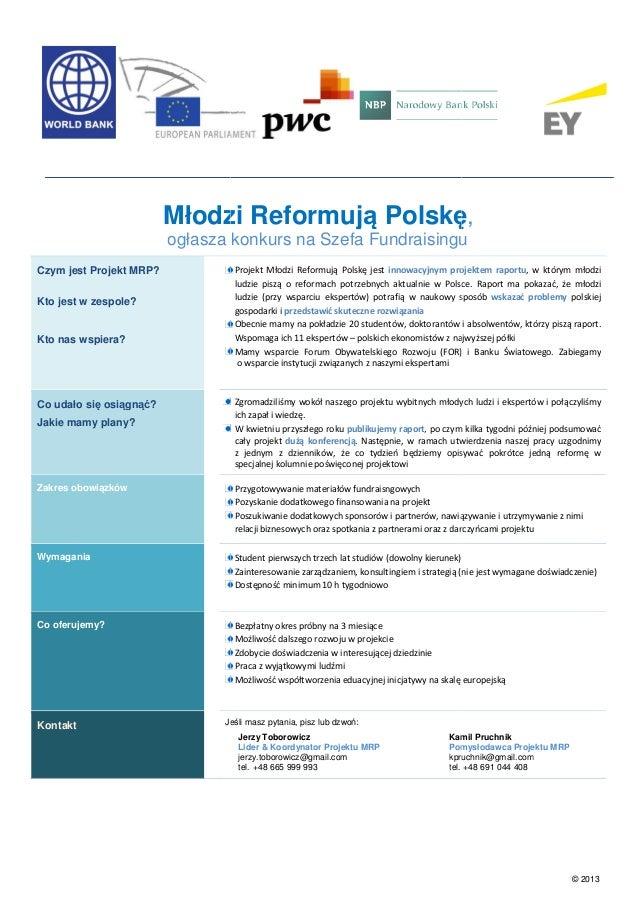 Młodzi Reformują Polskę, Reformują ogłasza konkurs na Szefa Fundraisingu Czym jest Projekt MRP? Kto jest w zespole?  Kto n...