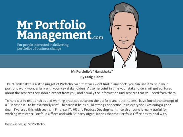 "Mr Portfolio's ""Handshake"" By Craig Kilford The ""Handshake"" is a little nugget of Portfolio Gold that you wont find in any..."