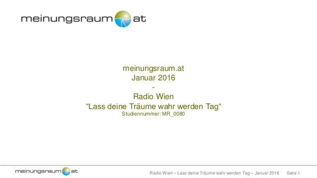 """Seite 1Radio Wien – Lass deine Träume wahr werden Tag – Januar 2016 meinungsraum.at Januar 2016 - Radio Wien """"Lass deine T..."""