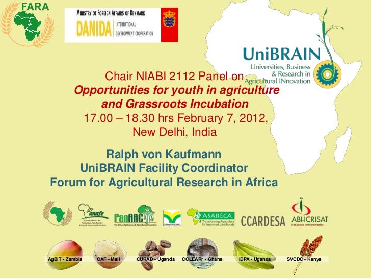 Chair NIABI 2112 Panel on          Opportunities for youth in agriculture              and Grassroots Incubation          ...