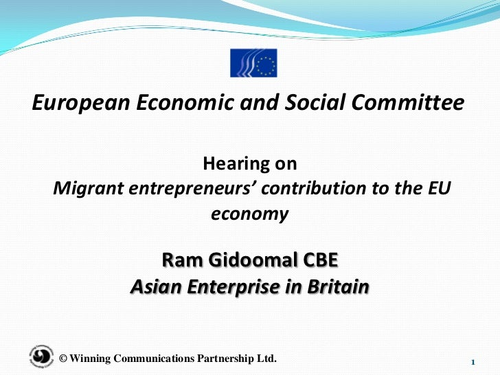 European Economic and Social Committee                 Hearing on Migrant entrepreneurs' contribution to the EU           ...