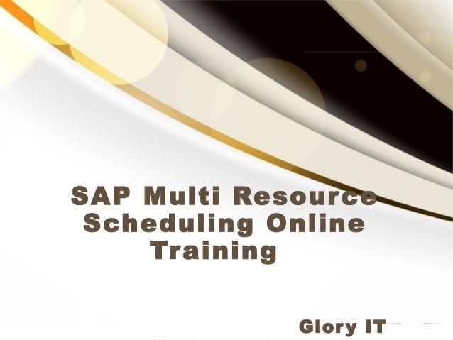 SAP Multi Resource Scheduling Online Training Glory IT