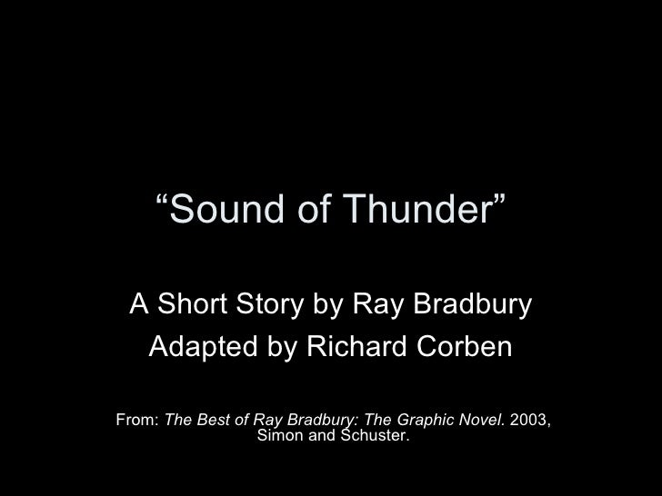 """ Sound of Thunder"" A Short Story by Ray Bradbury Adapted by Richard Corben From:  The Best of Ray Bradbury: The Graphic N..."