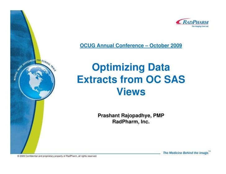 OCUG Annual Conference – October 2009                                                                 Optimizing Data     ...