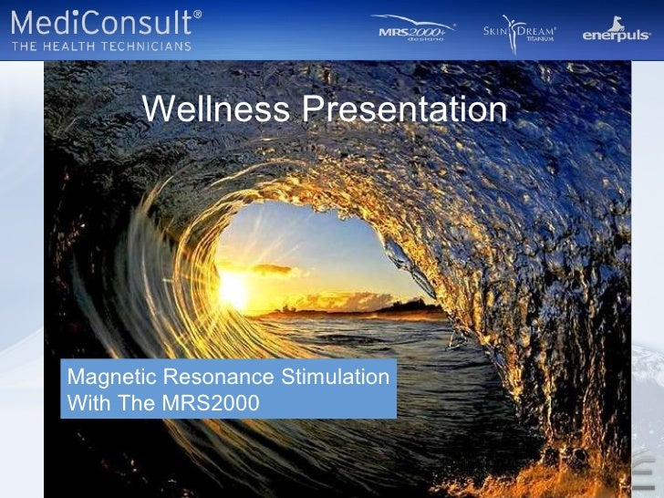 Magnetic Resonance Stimulation With The MRS2000  Wellness Presentation