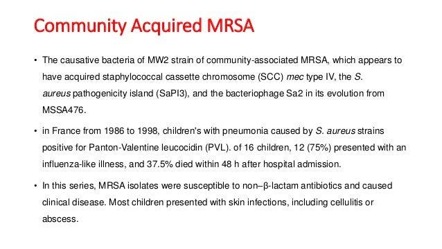 MRSA (Methicillin resistant staphylococcus aureus)