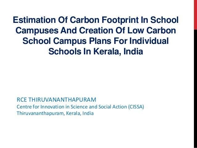 Estimation Of Carbon Footprint In School Campuses And Creation Of Low Carbon School Campus Plans For Individual Schools In...