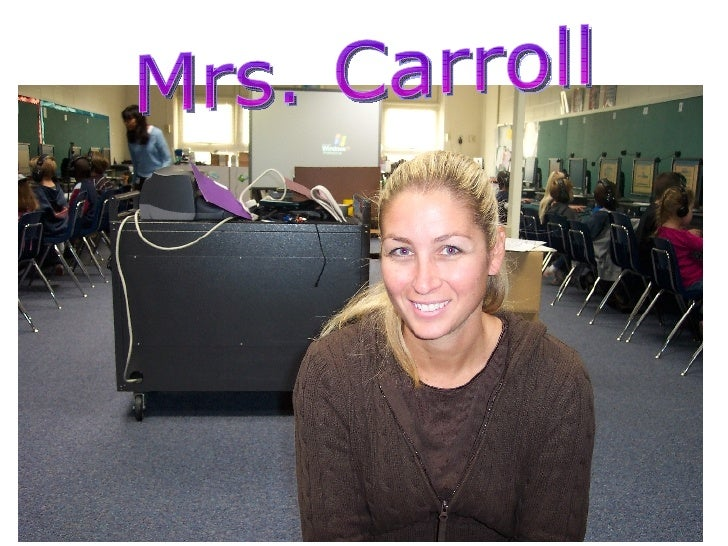 Mrs. Carroll