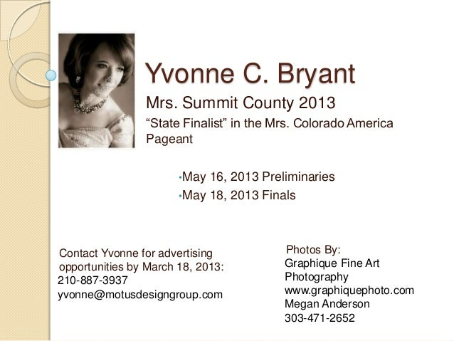 """Yvonne C. Bryant                Mrs. Summit County 2013                """"State Finalist"""" in the Mrs. Colorado America      ..."""