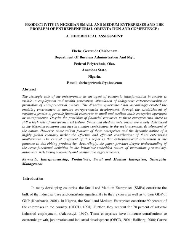 PRODUCTIVITY IN NIGERIAN SMALL AND MEDIUM ENTERPRISES AND THE    PROBLEM OF ENTREPRENEURIAL ORIENTATION AND COMPETENCE:   ...