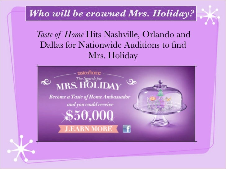 Who will be crowned Mrs. Holiday? Taste of Home Hits Nashville, Orlando and  Dallas for Nationwide Auditions to find       ...