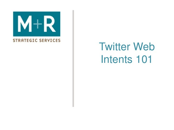 Twitter Web Intents 101<br />
