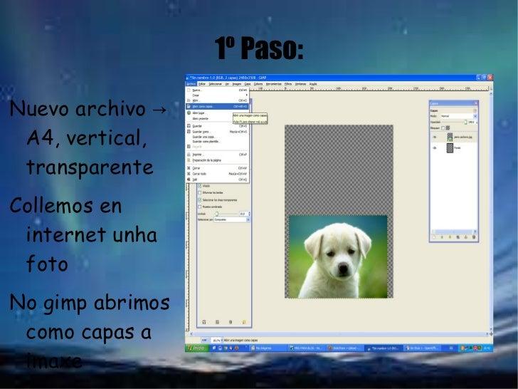 1º Paso: <ul><li>Nuevo archivo -> A4, vertical, transparente