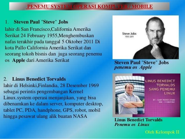 """1. Steven Paul """"Steve"""" Jobs lahir di San Francisco,California Amerika Serikat 24 February 1955,Menghembuskan nafas terakhi..."""