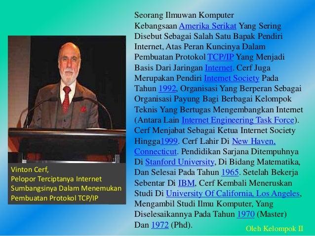 a Seorang Ilmuwan Komputer Kebangsaan Amerika Serikat Yang Sering Disebut Sebagai Salah Satu Bapak Pendiri Internet, Atas ...