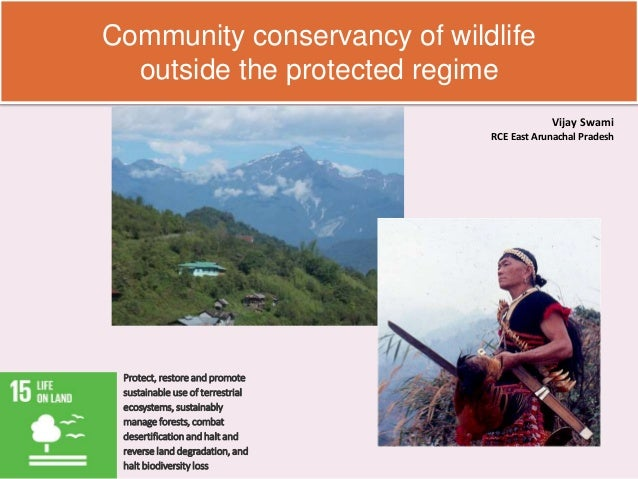 Community conservancy of wildlife outside the protected regime Protect, restore and promote sustainable use of terrestrial...
